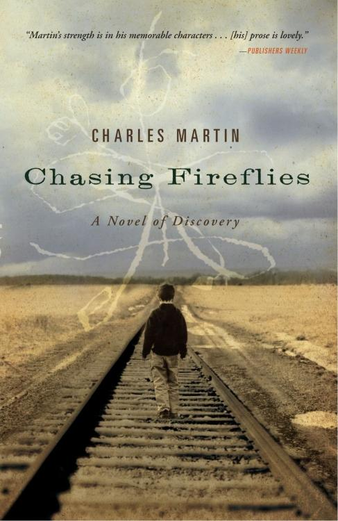 Chasing Fireflies by Charles Martin Cover