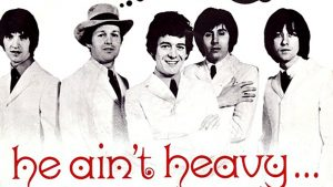 He Ain't Heavy He's My Brother by the Hollies