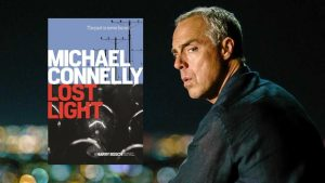 Original cover of Lost Light by Michael Connelly. Background is picture of Titus Welliver who played Bosch in the Amazon series.